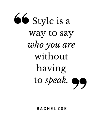 Quote-Style-Is-A-Way-To-Say-Who-You-Are