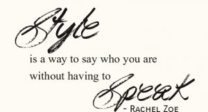 style is a way to say who you are without having to speak1 e1491042260730
